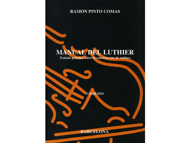 MANUAL DEL LUTHIER - RAMON PINTO COMAS