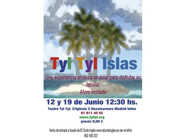 Tyl Tyl Islas 12/6 y 19/6