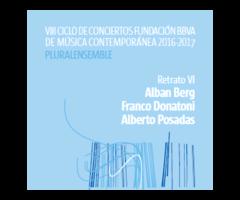 VIII CICLO DE CONCIERTOS FUNDACIÓN BBVA DE MÚSICA CONTEMPORÁNEA 2016 - 2017 PLURALENSEMBLE