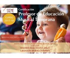 CERTIFICACIÓN DE PROFESOR DE EDUCACIÓN MUSICAL TEMPRANA 2017/18